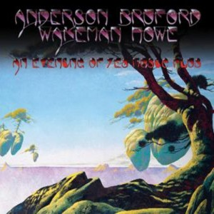 """An Evening Of Yes Music Plus"" by Anderson, Bruford, Wakeman & Howe"