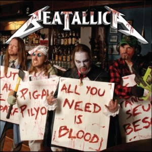 """""""All You Need Is Blood"""" by Beatallica"""