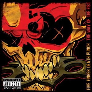 """""""The Way Of The Fist"""" (Special Edition) by Five Finger Death Punch"""