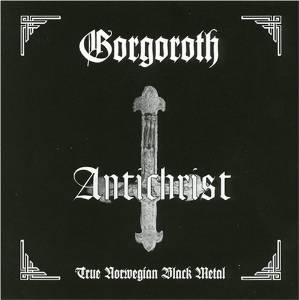 """Antichrist"" (remaster) by Gorgoroth"