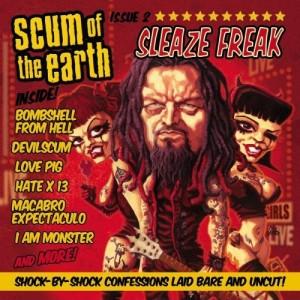 """""""Sleaze Freak"""" by Scum Of The Earth"""