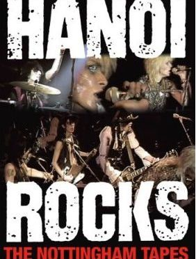"""The Nottingham Tapes"" by Hanoi Rocks"
