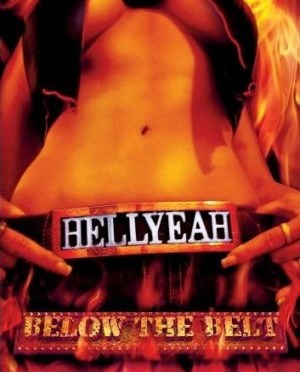"""Below The Belt"" by Hellyeah"