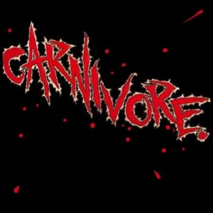 """Carnivore"" (remaster) (reissue) by Carnivore"