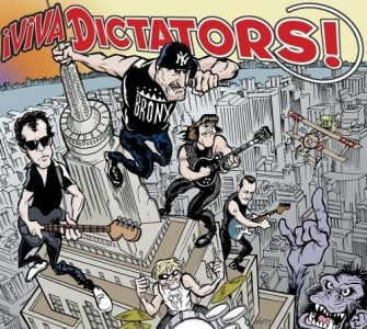 """Viva Dictators"" by The Dictators"