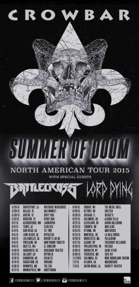 Tour - Crowbar - Summer 2015