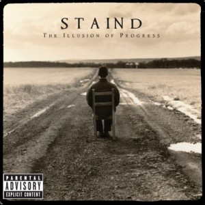 """""""The Illusion Of Progress"""" by Staind"""