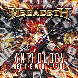 """Anthology: Set The World Afire"" by Megadeth"