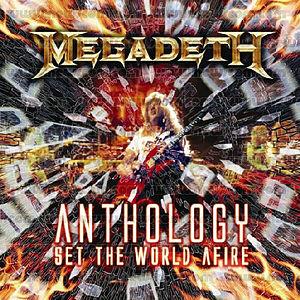 """Anthology: Set The World Afire"" by Megadeth"