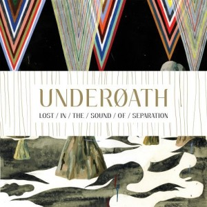 """Lost In The Sound Of Separation"" by Underoath"