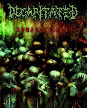 """Humans Dust"" by Decapitated"