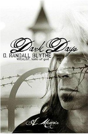 Book- Randy Blythe - Dark Days