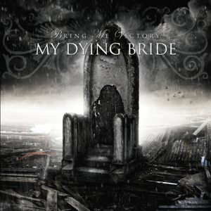 """""""Bring Me Victory"""" by My Dying Bride"""