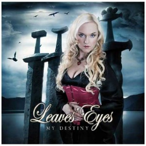 """My Destiny"" by Leaves Eyes"