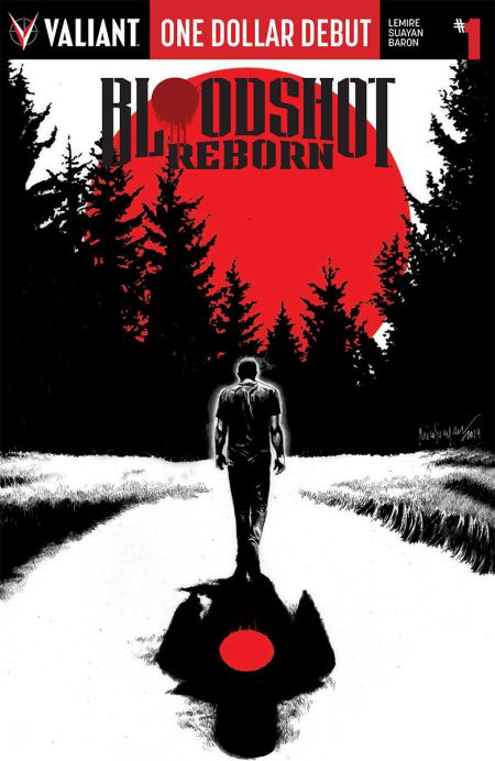 "One Dollar Debut ""Bloodshot Reborn"" #1"