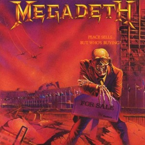 """Peace Sells, But Who's Buying?"" (remaster) by Megadeth"