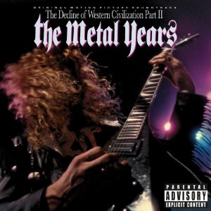 """The Decline Of Western Civilization Part II: The Metal Years"" by Various Artists"