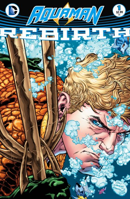 """Aquaman: Rebirth"" #1"