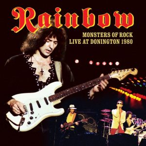 """Monsters Of Rock Live At Donnington 1980"" by Rainbow"