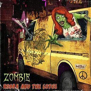 """Zombie"" (Single) by Kobra and The Lotus"