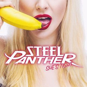 """She's Tight"" (Single) by Steel Panther"