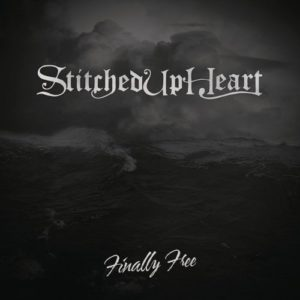 """""""Finally Free"""" (Single) by Stitched Up Heart"""