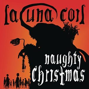 """Naughty Christmas"" (Single) by Lacuna Coil"