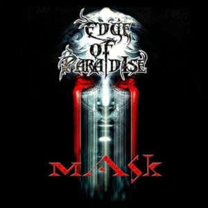 """Mask"" (Single) by Edge Of Paradise"