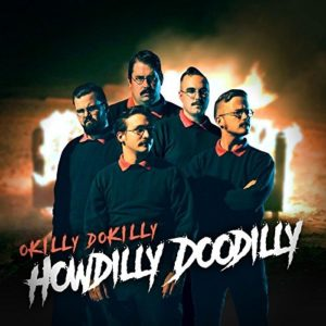"""Howdilly Doodilly"" by Okilly Dokilly"