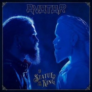 """""""A Statue Of The King"""" (Single) by Avatar"""