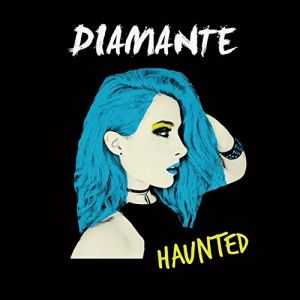 """""""Haunted"""" (Single) by Diamante"""