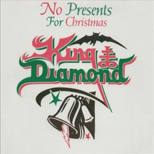 """No Presents For Christmas"" (Single) by King Diamond"