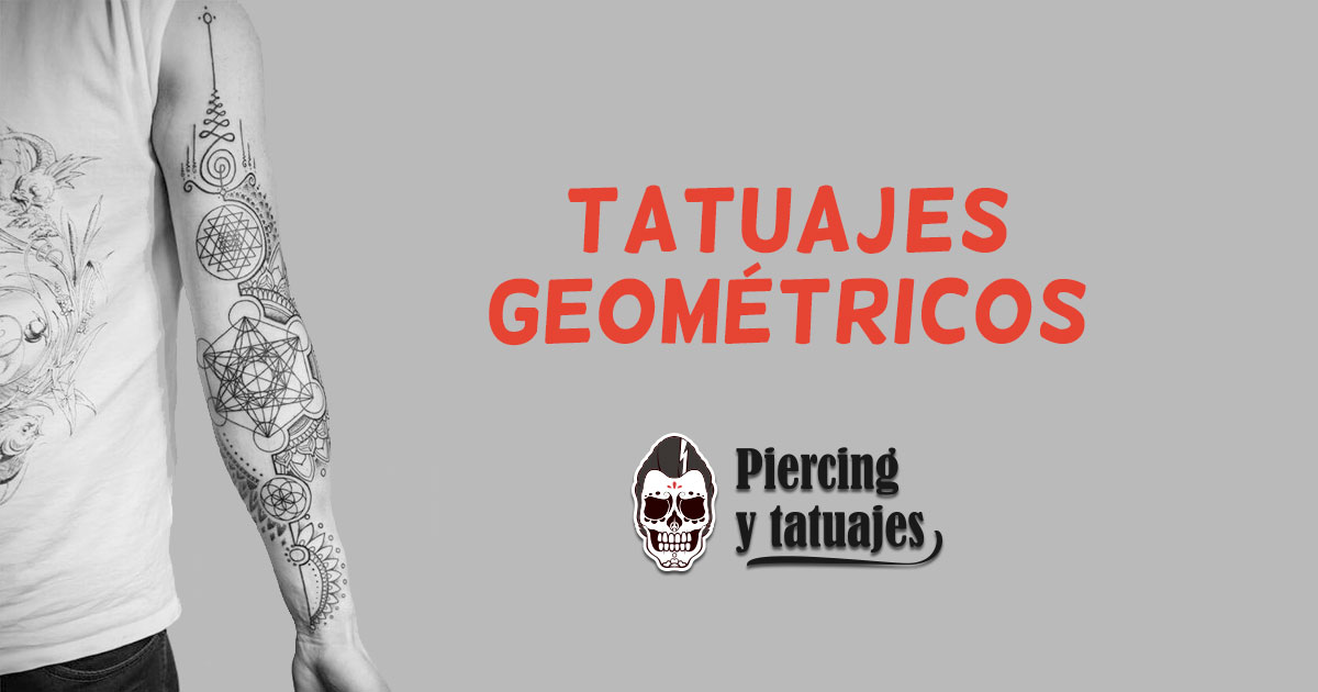 Tatuajes Geométricos Cómo Diseñarlos Y Ejemplos Que Te Inspirarán
