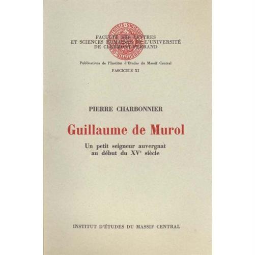 guillaume-de-murol-un-petit-seigneur-auvergnat