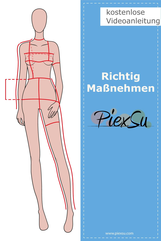 PiexSu-richtig-Maßnehmen-Maße-Schnittmuster-nähen-Schnittmuster-anpassen-messen-Maßband-Pinterest