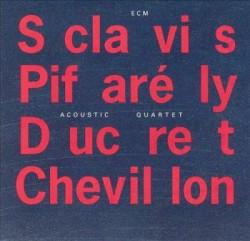 Sclavis Pifarély Acoustic Quartet Image