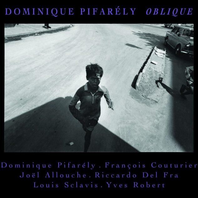 Dominique Pifarély : Oblique Image