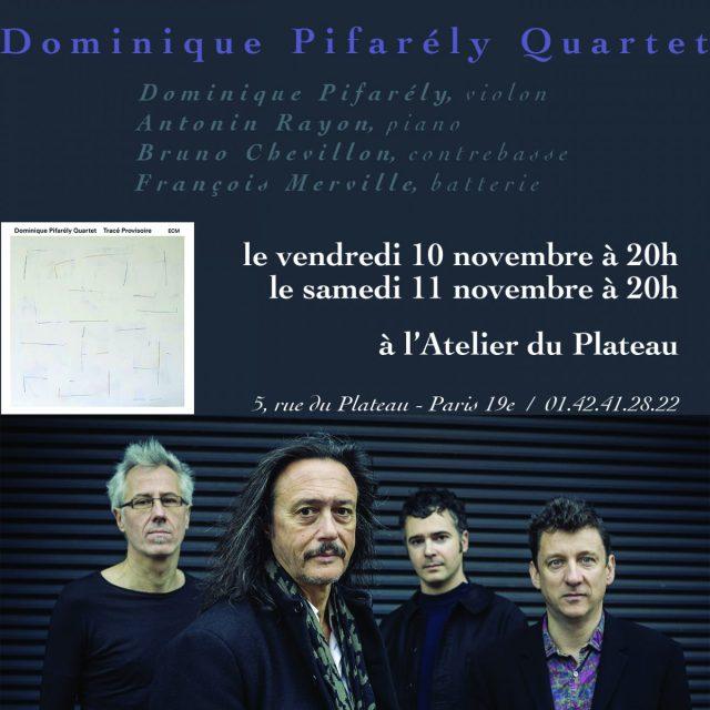 Dominique Pifarély Quartet à l'Atelier du Plateau / Paris