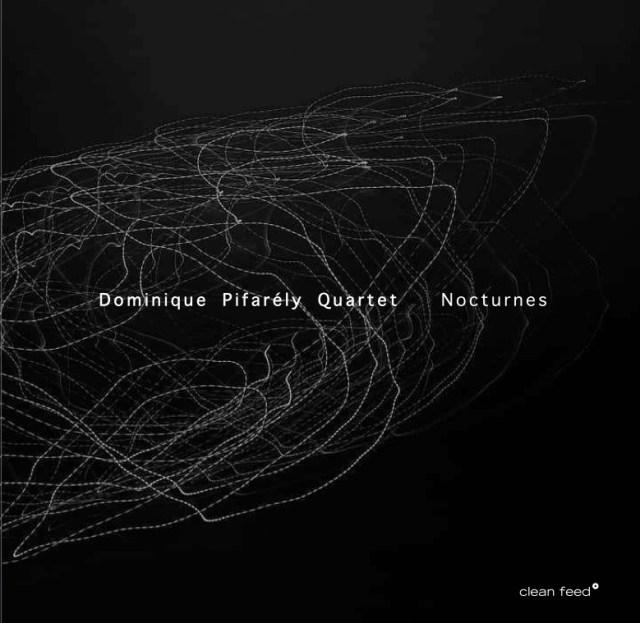 Dominique Pifarély Quartet : Nocturnes Image