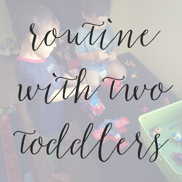 My Routine With Two Toddlers