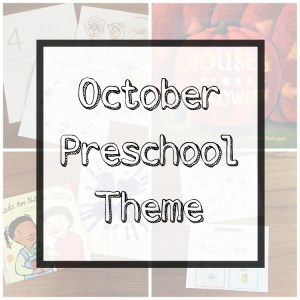 October Preschool Theme