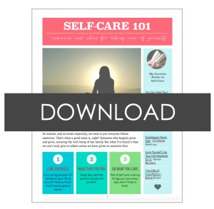 Self-Care 101 for Moms
