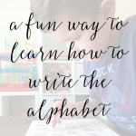 A Fun Way to Learn How to Write the Alphabet