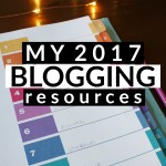 My 2017 Blogging Resources