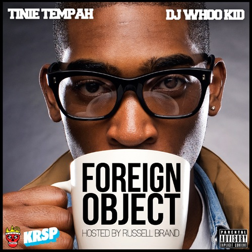 Foreign Object front Tinie Tempah   Foreign Object (Mixtape)