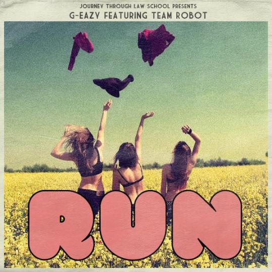 Run Track Art G Eazy ft. Team Robot   Run