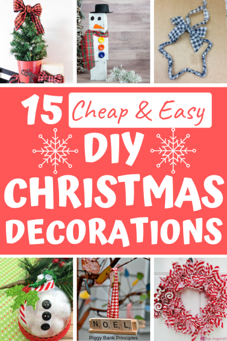 These 15 Cheap and Easy DIY Christmas Decorations are idea for saving money at Christmas. Make cute decorations for your home or apartment by repurposing things you have laying around. Many items can be found at the dollar store. #christmas #diycrafts #christmascrafts #christmasdecor