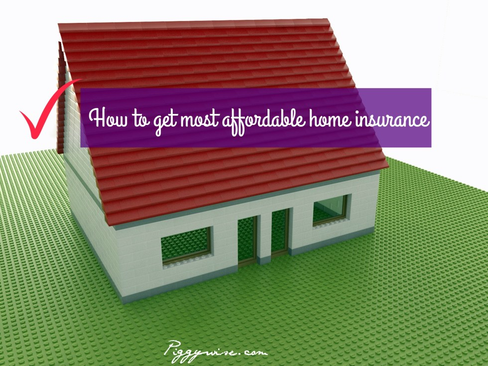 How to Get Most Affordable Home Insurance