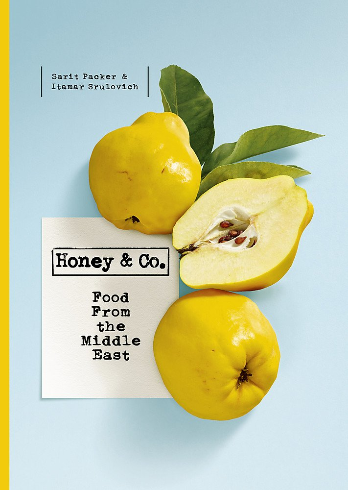 Honey & Co: Food From the Middle East Itamar Srulovich Sarit Packer