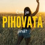Čím je Pihovatá jiná?